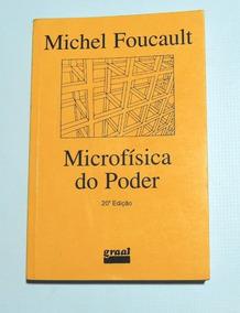 Microfísica Do Poder Michel Foucault Graal