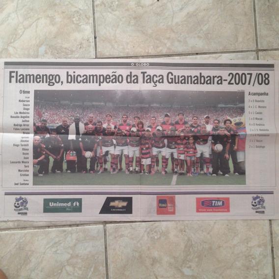 Jornal O Globo Flamengo Bicampeão Da Taça Guanabara 2007/08