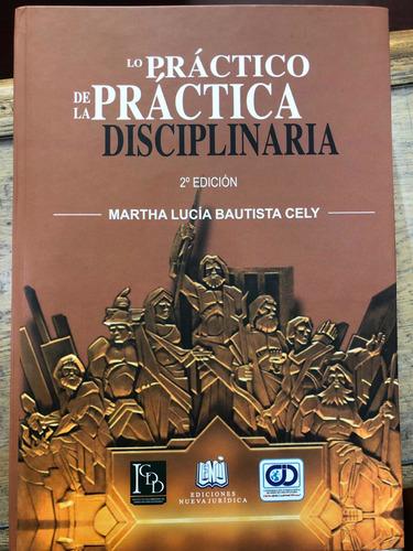 Lo Práctico De La Práctica Disciplinaria