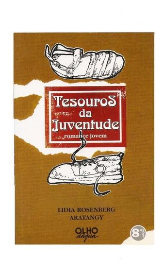 Tesouros Da Juventude (romance Jovem) Lidia Rosenberg