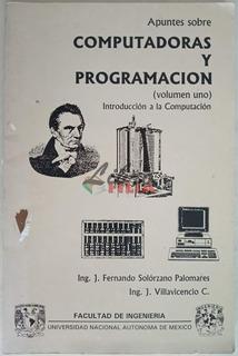 Apuntes Sobre Computadoras Y Programación (1995) En 2 Tomos