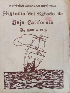 Historia Del Estado De Baja California De 1500 A 1975
