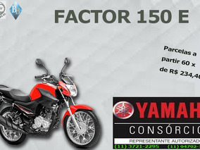 Yamaha Factor 150 E Consorcio Parcelas À Partir De R$ 234,40