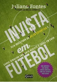 Invista Em Futebol - Gente