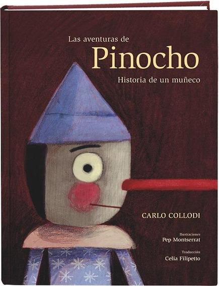 Las Aventuras De Pinocho. Historia De Un Muñeco