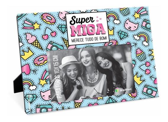 Porta Retrato Super Amiga - Presente Ideal Para Amigas