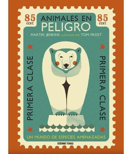 Imagen 1 de 4 de Animales En Peligro - Martin Jenkins