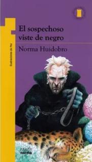 El Sospechoso Viste De Negro - Norma Huidobro