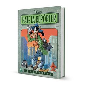 Hq Pateta Reporter Walt Disney Ed. Colecionador Frete Grátis