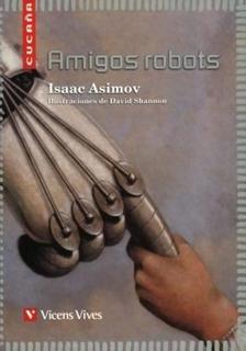 Amigos Robots - Cucaña - Vicens Vives