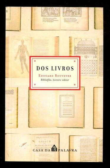 Dos Livros Edouard Rouveyre Bibliófilo Frete Grátis - L.2803