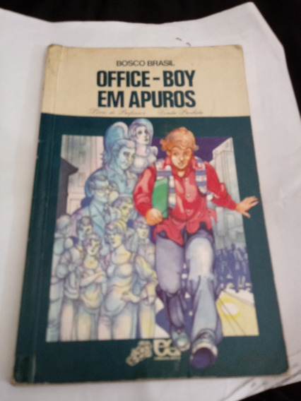 Livro Office-boy Em Apuros - Bosco Brasil Coleção Vagalume