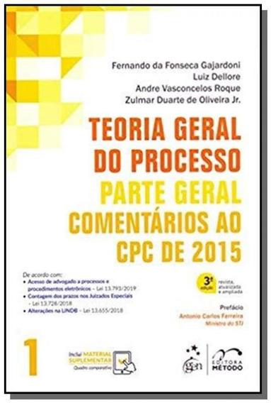 Teoria Geral Do Processo - Comentarios Ao Cpc De 2015 - Vol