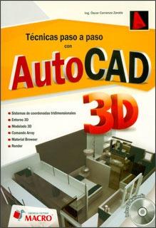 Imagen 1 de 1 de Técnicas Paso A Paso Con Autocad 3d (incluye Cd)