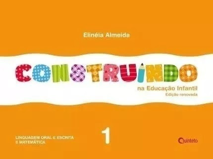 Construindo Na Educação Infantil Integrado - Volume 1