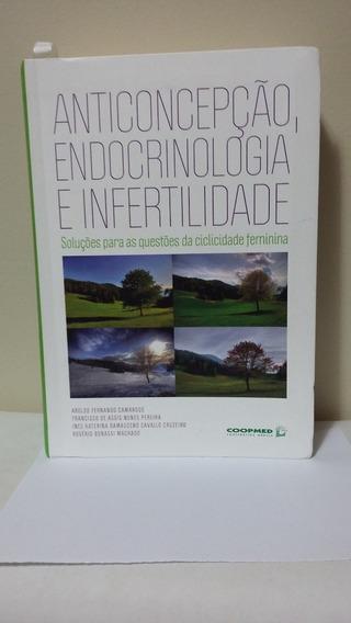 Anticoncepção, Endocrinologia E Infertilidade: Soluções Para