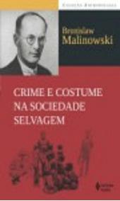 Crime E Costume Na Sociedade Selvagem - Vozes