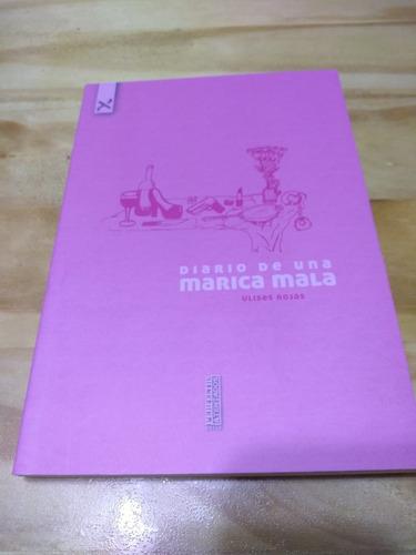 Diario De Una Marica Mala - Rojas - Pixel, 2019