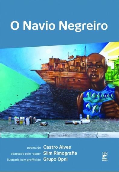 Navio Negreiro, O Adaptação Rapper Slim Rimografia