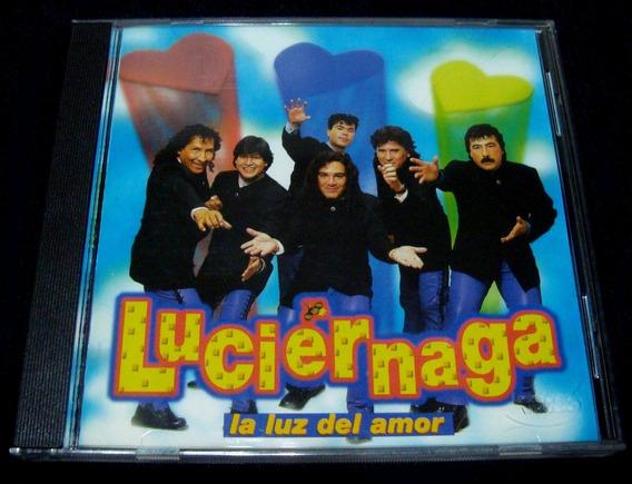 Cd Original Luciernaga - La Luz Del Amor. Nuevo