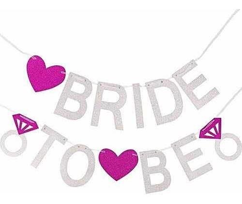 Letrero Glitter Bride To Be Banner Despedida De Soltera