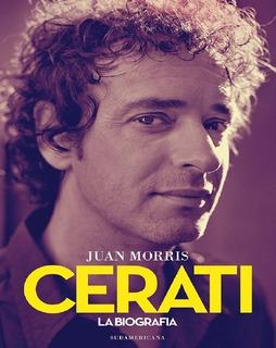 Libro - Juan Morris - Cerati La Biografía Pdf