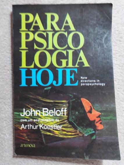 Livro Parapsicologia Hoje - John Beloff Antigo 1976
