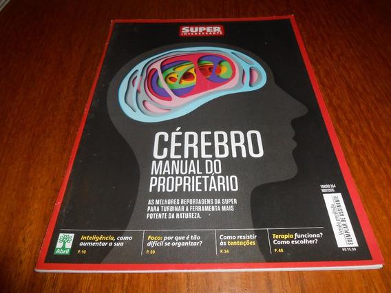 Revista Super Interessante Cerebro Manual Do Proprietario.
