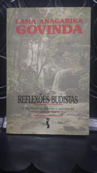 Reflexões Budistas - Lama Anagarika Govinda, Ed. Siciliano