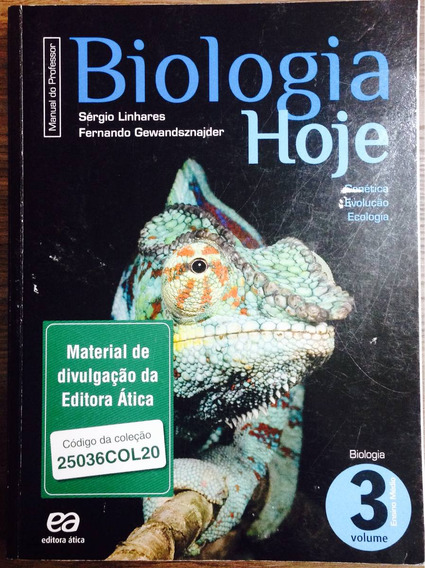 Biologia De Hoje Vol 3 - Manual Do Professor.