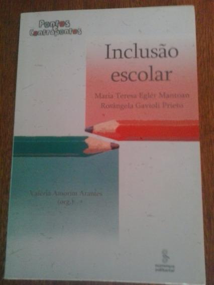 Livro - Inclusão Escolar - Valeria Amorim Arantes