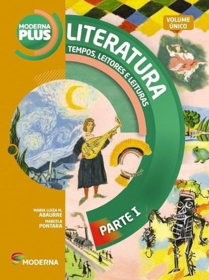 Moderna Plus - Literatura _ Volume Único - 3ª Edição 2015