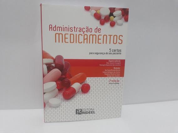 Livro Administração De Medicamentos 5 Certos 2ª Ed.
