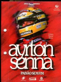 Ayrton Senna Paixão Sem Fim - Frete Grátis - L.2054