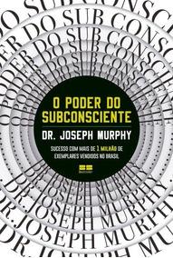 O Poder Do Subconsciente Joseph Murphy