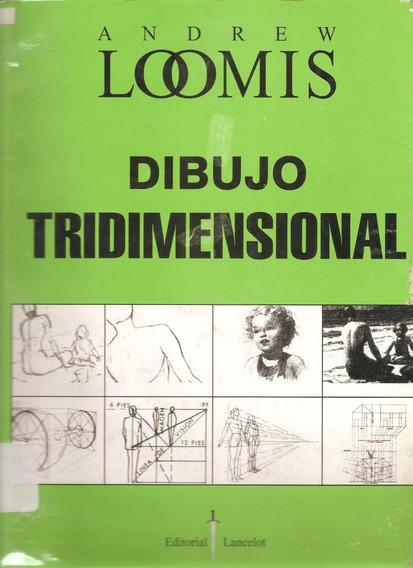 Andrew Loomis - Dibujo Tridimensional - Digital