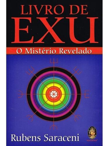 Livro De Exu - O Mistério Revelado - Rubens Saraceni
