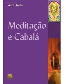Meditação E Cabalá-aryeh Kaplan