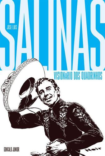 Salinas : Visionário Dos Quadrinhos