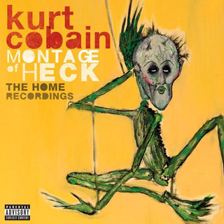 Kurt Cobain - Montage Of Heck - The Home Recordings - Deluxe