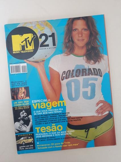 Revista Mtv 21 - Fernanda Lima Madonna Cássia Eller