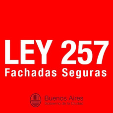 Ley 257 Fachadas Seguras Avisos De Obra Www. Ley257 .org