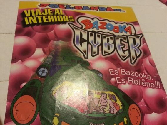 Publicidad De Bazooka Cyber Chicle Globo Tutti Frutti