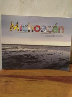 Michoacán Un Paisaje De Visiones. Fotos Tomadas Por Niños