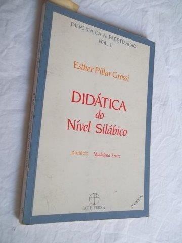 Livro - Didática Do Nivel Silábico Vol2 Esther Pillar Grossi