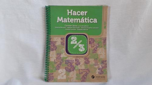 Imagen 1 de 5 de Hacer Matematica 2/3 Sessa Y Otros Estrada