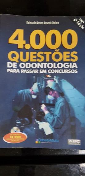 4.000 Questões De Odontologia Para Passar Em Concursos