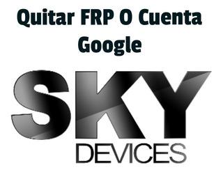 Quitar Cuenta Google Frp Sky Tienda Guatire Ragazzo1985