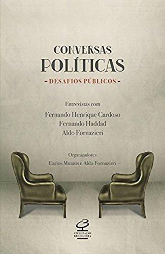 Conversas Politicas - Desafios Publicos Carlos Muanis