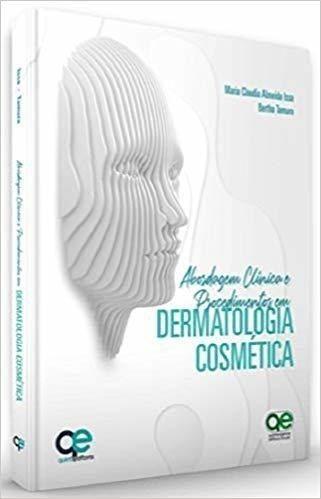 Livro Abordagens Clínicas Proced Em Dermatologia Cosmética